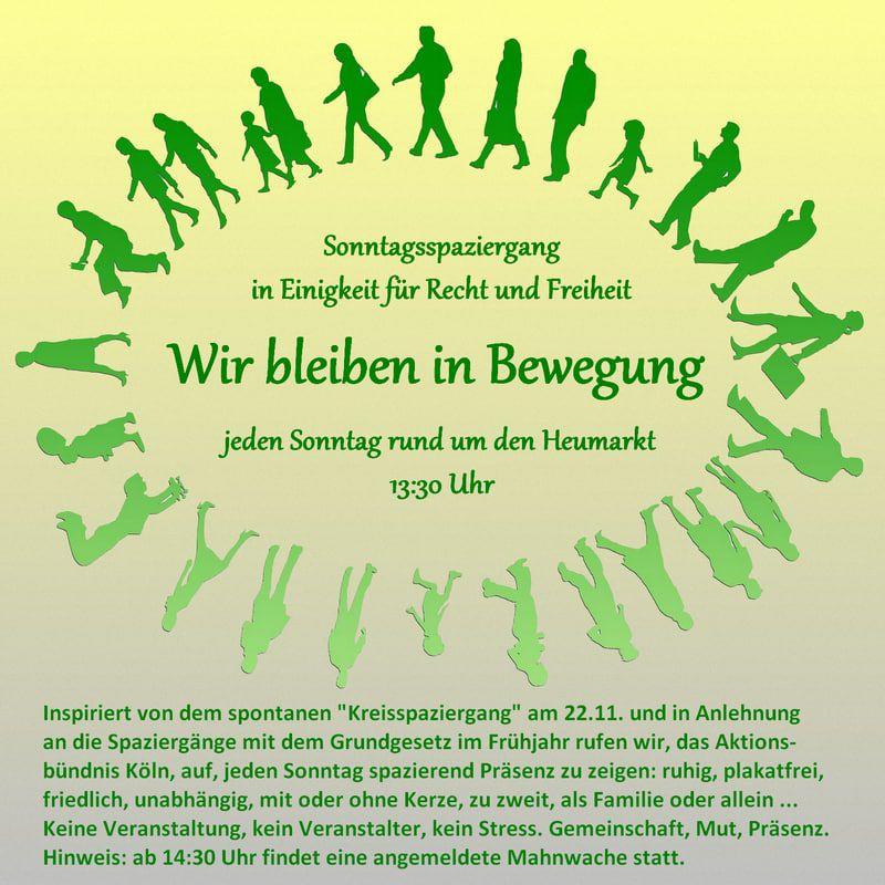Spaziergang in Einigkeit für Recht und Freiheit jeden Sonntag in Köln