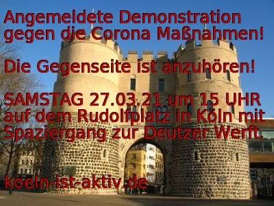 27.03.21 Demo gegen die Maßnahmen des BRD Regimes in Köln